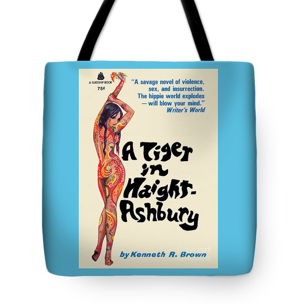 A Tiger In Haight-ashbury Tote Bag