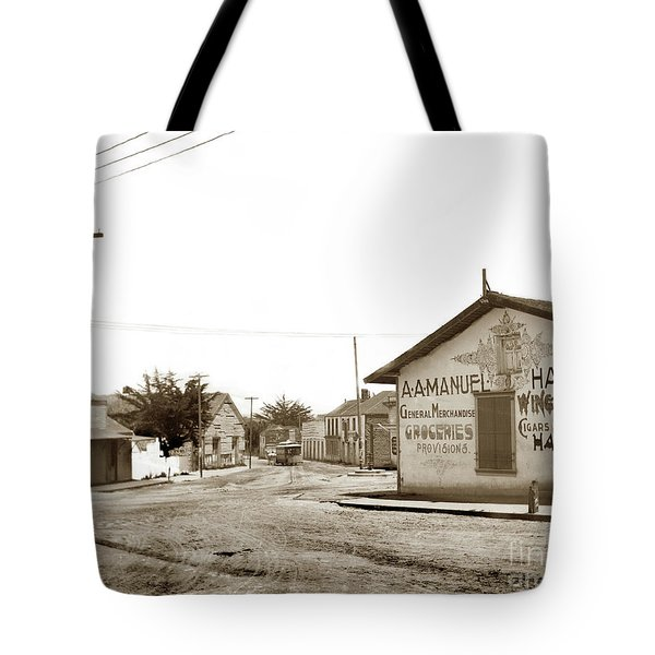 A. A. Manuel General Merchandise, Monterey 1901 Tote Bag