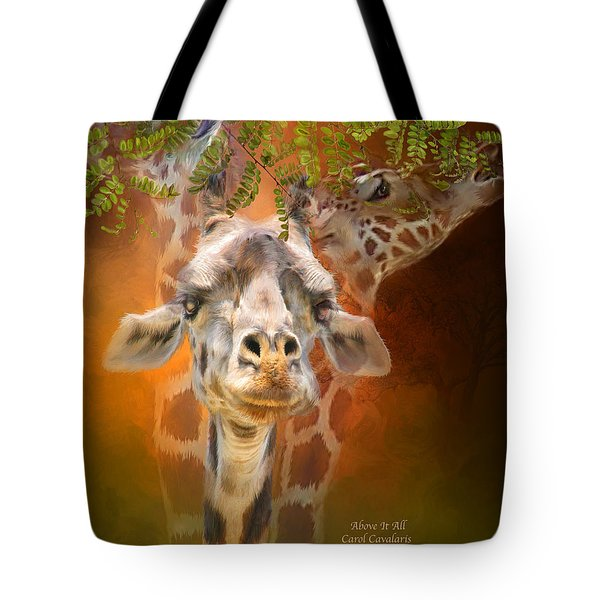Above It All Tote Bag by Carol Cavalaris