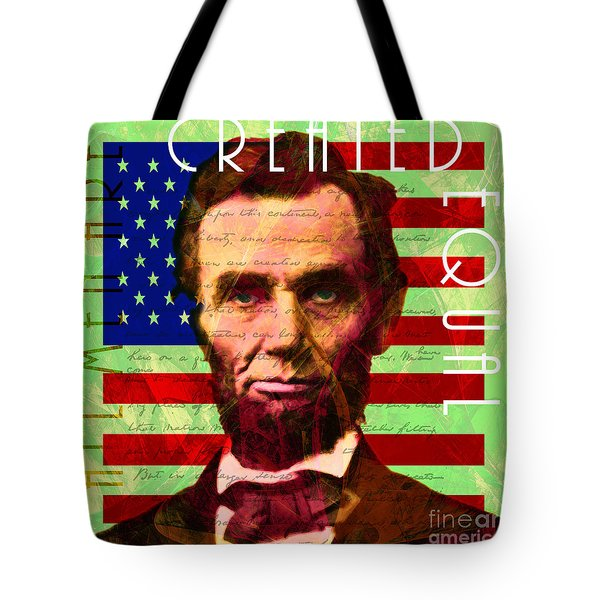 Abraham Lincoln Gettysburg Address All Men Are Created Equal 20140211p68 Tote Bag by Home Decor