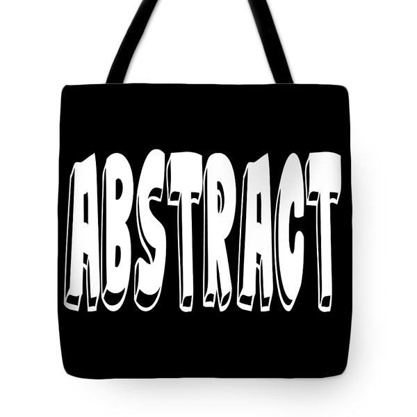 Abstract One Word Quotes Symbolic Art Quotes  Tote Bag