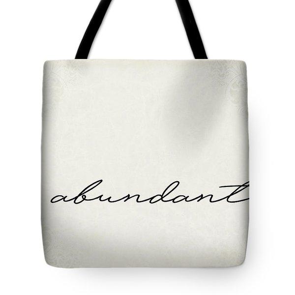 Abundant One Word Series Tote Bag