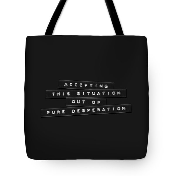 Tote Bag featuring the digital art Accepting This Situation Embossed Labels by Brian Carson