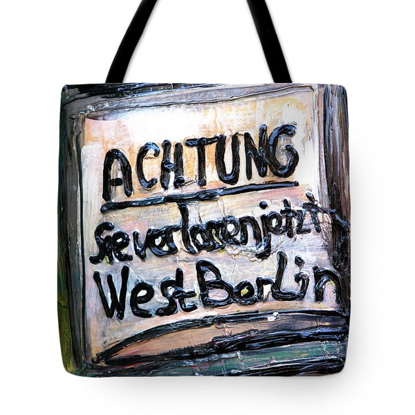 Achtung West Berlin Tote Bag