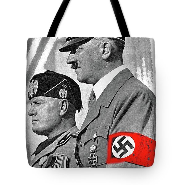 Adolf Hitler And Fellow Fascist Dictator Benito Mussolini October 26 1936 Number Three Color Added  Tote Bag