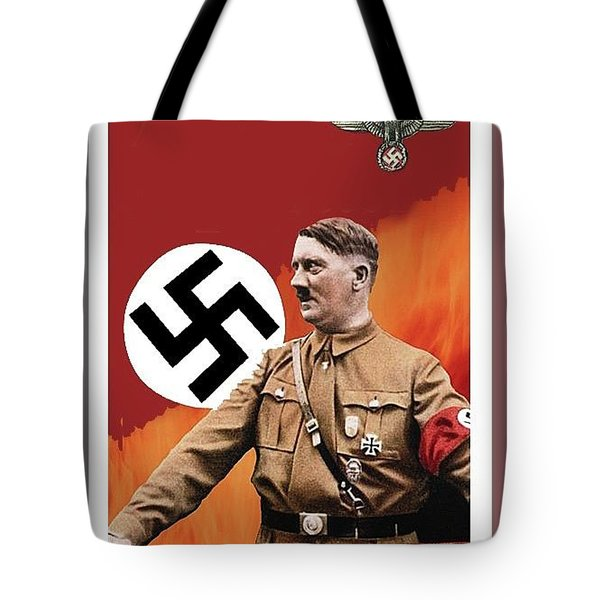 Adolf Hitler In Color With Nazi Symbols Unknown Date Additional Color Added 2016 Tote Bag