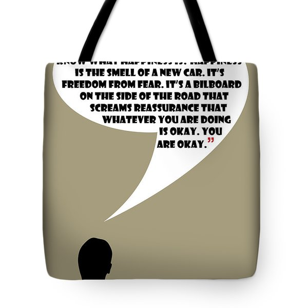 Advertising Is Happiness - Mad Men Poster Don Draper Quote Tote Bag