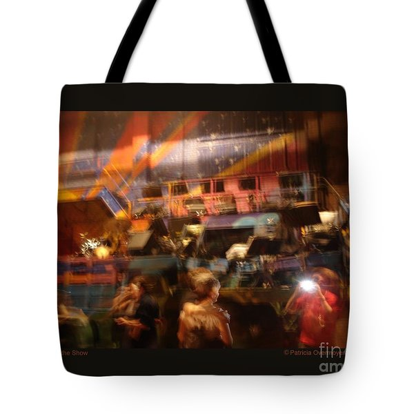 Tote Bag featuring the photograph After The Show by Patricia Overmoyer
