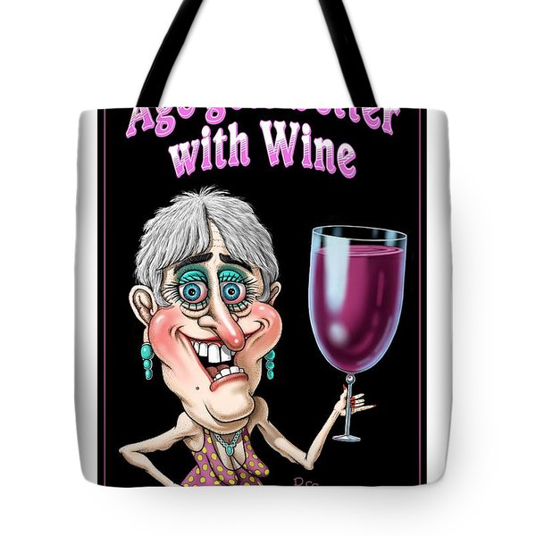 Age Gets Better Woman Tote Bag