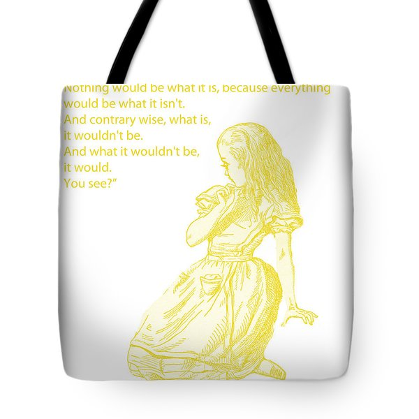 Alice In Wonderland - If I Had A World Of My Own Tote Bag