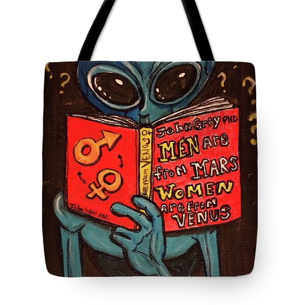 Alien Looking For Answers About Love Tote Bag