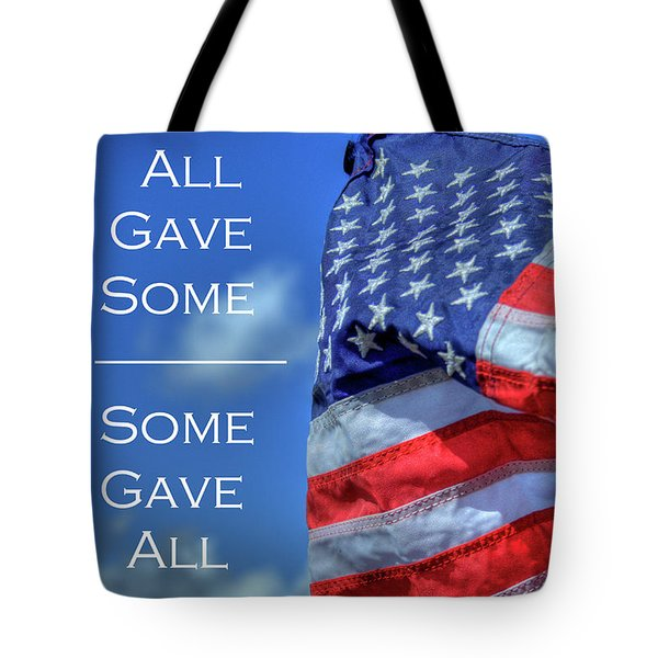 All Gave Some / Some Gave All Tote Bag