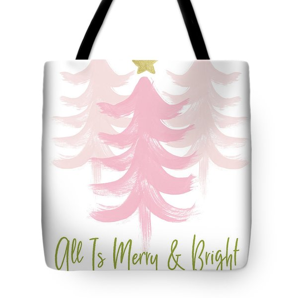 All Is Merry And Bright- Art By Linda Woods Tote Bag