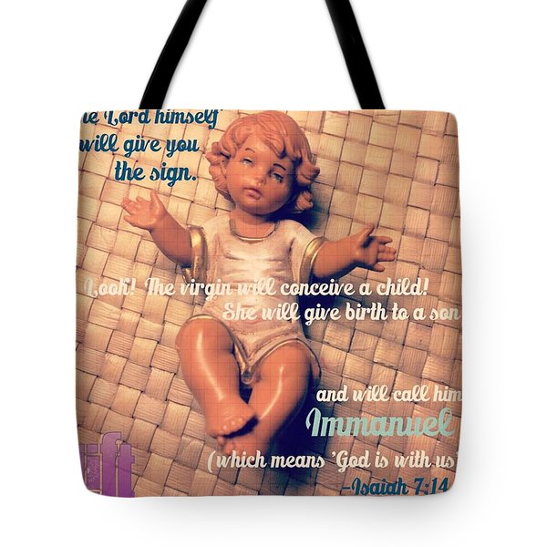 All Right Then, The Lord Himself Will Tote Bag