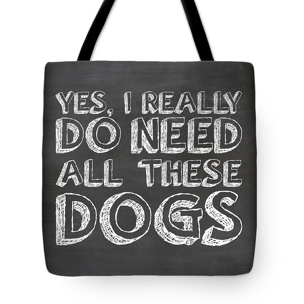All These Dogs Tote Bag