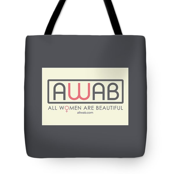All Women Are Beautiful Tote Bag by David Wadley and LogoWorks
