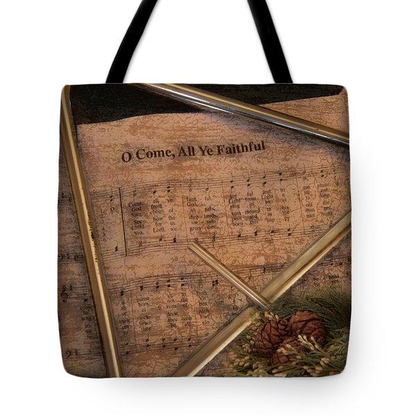 All Ye Faithful Tote Bag