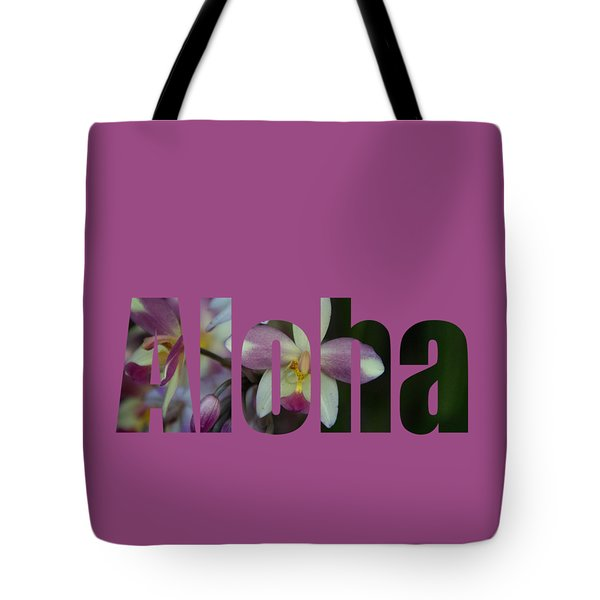 Tote Bag featuring the photograph Aloha Orchids Type by Kerri Ligatich