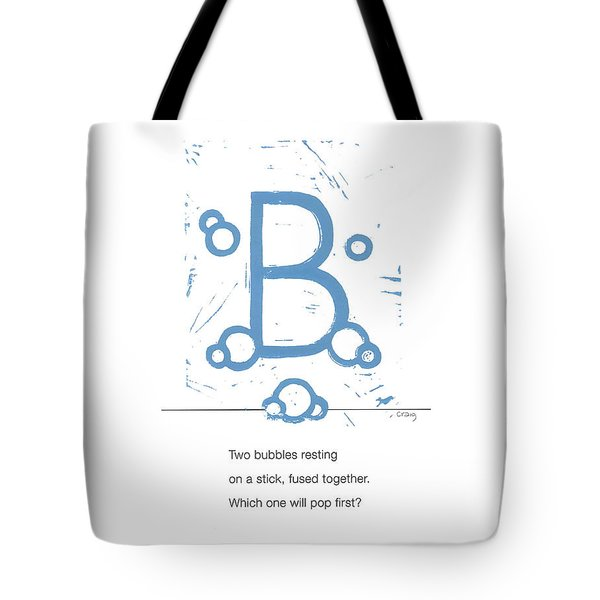 Alphabet Haiku Letter B Tote Bag