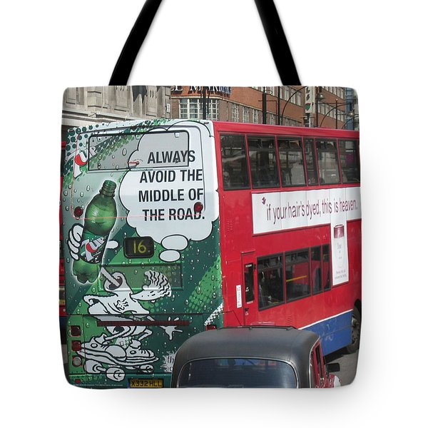 Always Avoid The Middle Tote Bag