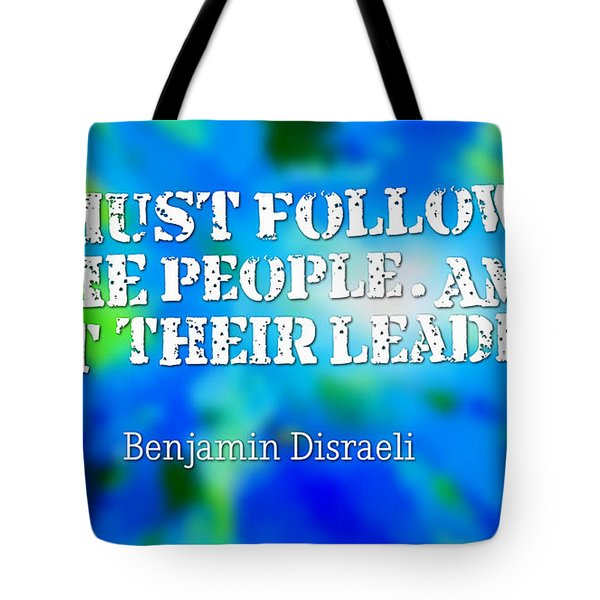 Am I Not Their Leader Tote Bag