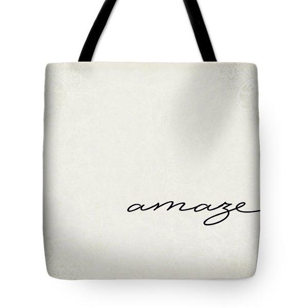 Amaze One Word Series Tote Bag