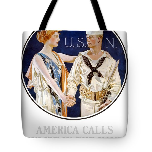 America Calls Enlist In The Navy Tote Bag