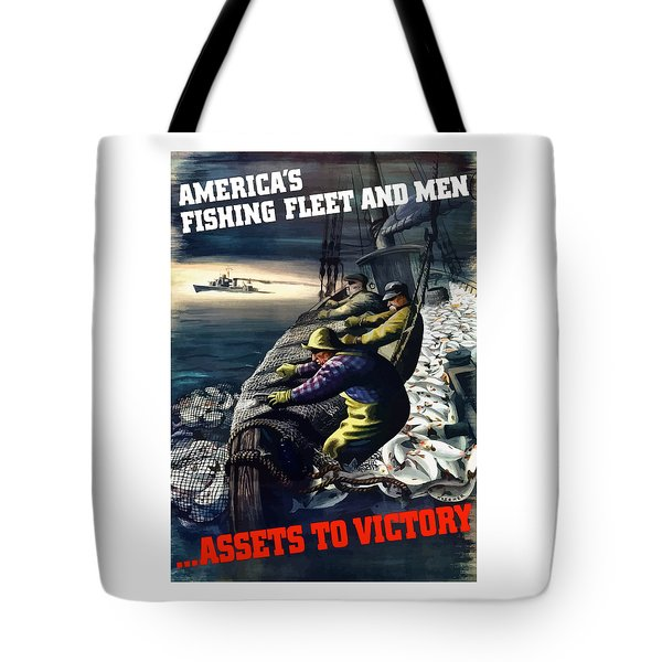 America's Fishing Fleet And Men  Tote Bag by War Is Hell Store