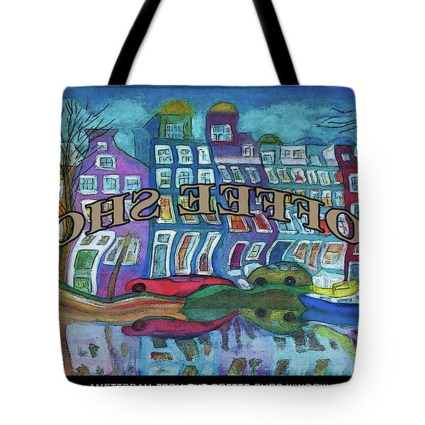Amsterdam Through The Coffee Shop Window Tote Bag