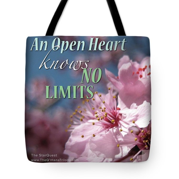 An Open Heart Knows No Limits Tote Bag