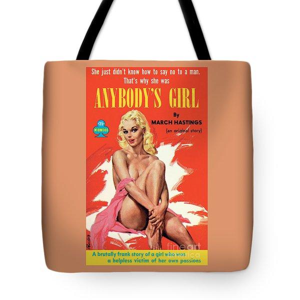 Anybody's Girl Tote Bag