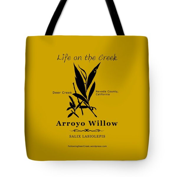 Arroyo Willow - Black Text Tote Bag