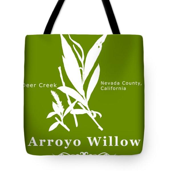 Arroyo Willow - White Text Tote Bag