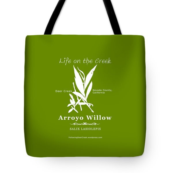 Arroyo Willow - White Text Tote Bag