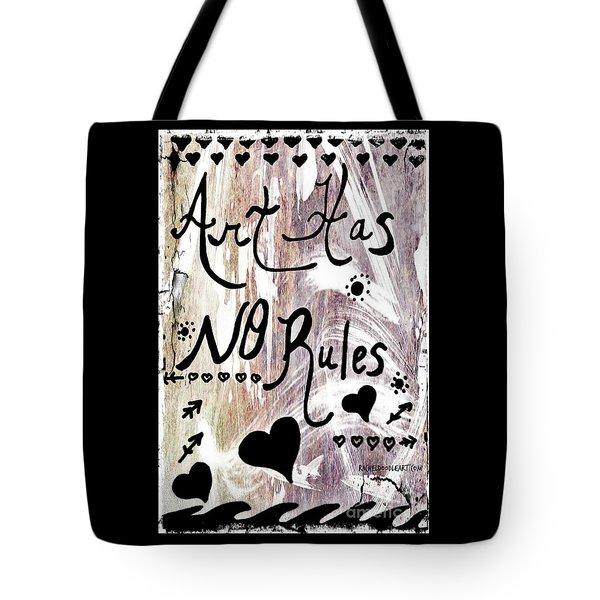 Art Has No Rules Tote Bag