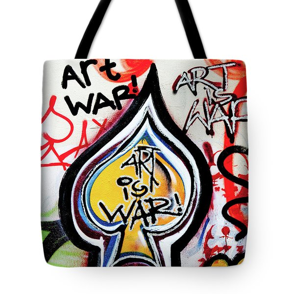 Tote Bag featuring the photograph Art Is War by Art Block Collections