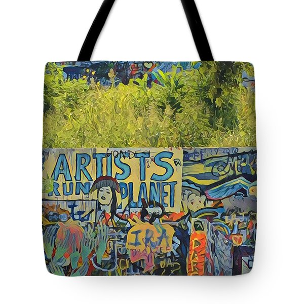Artists Run The Planet Tote Bag