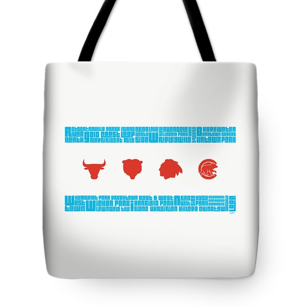 Chicago Flag Sports Teams Tote Bag by Mike Maher