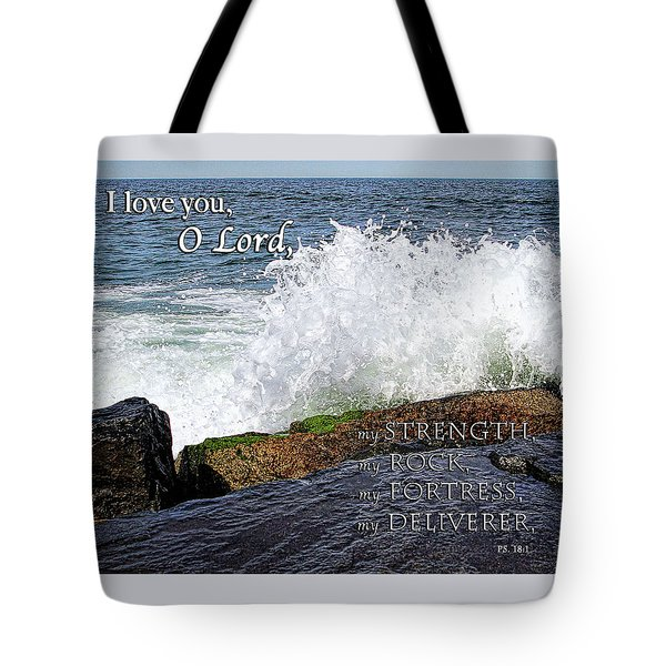 My Rock And My Fortress Psalm 18 Tote Bag by Eleanor Abramson