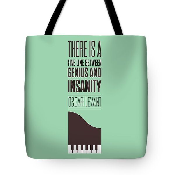 Oscar Levant Inspirational Typography Quotes Poster Tote Bag