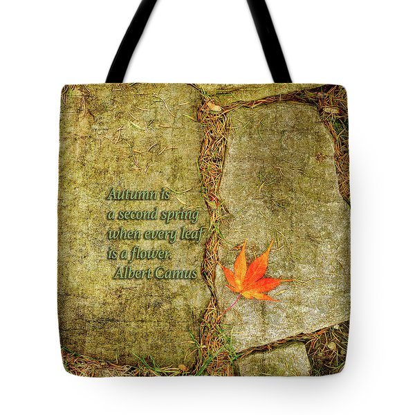 Camus Quote Autumn Is A Second Spring Tote Bag by Marianne Campolongo