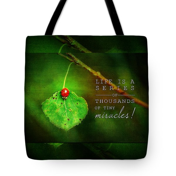 Ladybug On Leaf Thousand Miracles Quote Tote Bag