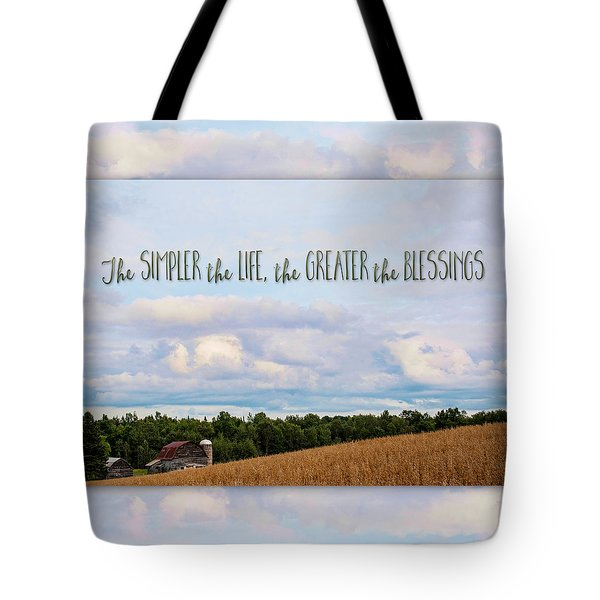The Simpler Life Tote Bag