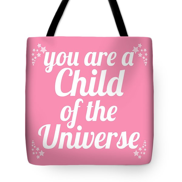 Tote Bag featuring the digital art Child Of The Universe Desiderata - Pink by Ginny Gaura