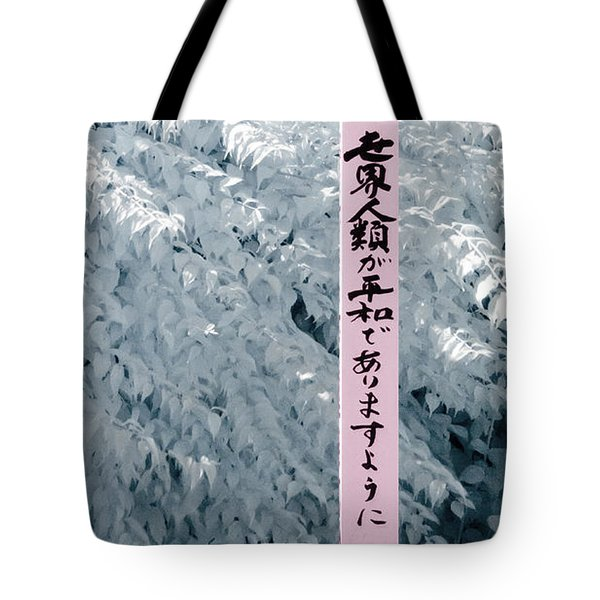 Tote Bag featuring the photograph May Peace Prevail On Earth by Helga Novelli