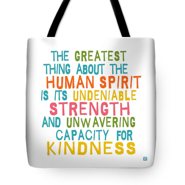 The Human Spirit Tote Bag
