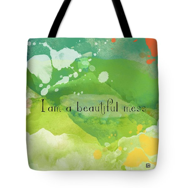 Tote Bag featuring the painting I Am A Beautiful Mess by Lisa Weedn