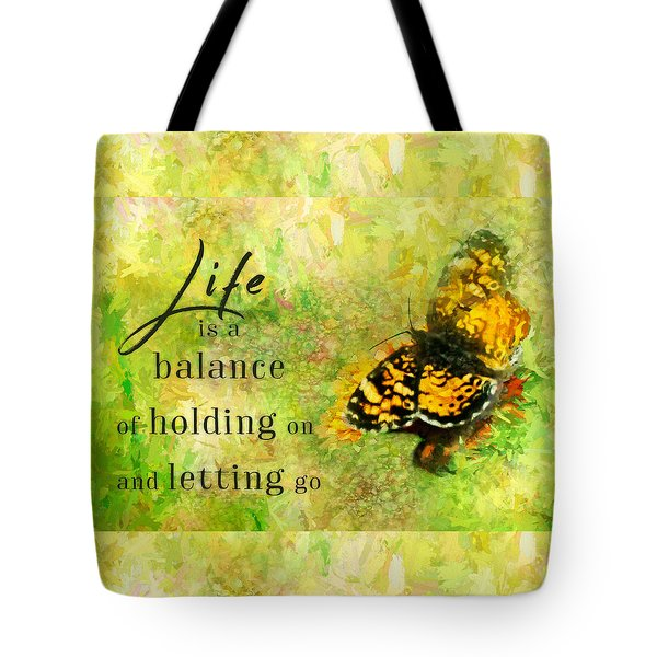Life Is A Balance Tote Bag