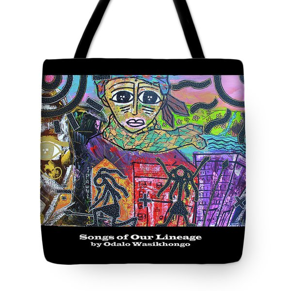 Songs Of Our Lineage Tote Bag