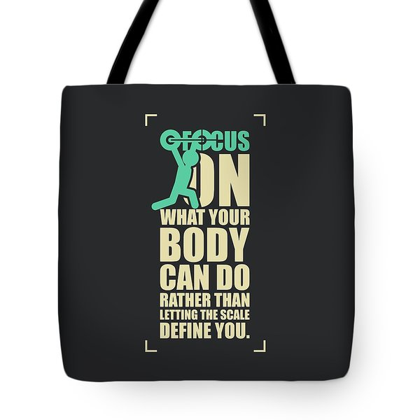 Focus On Your Body Gym Quotes Poster Tote Bag